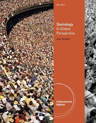 Sociology: A Global Perspective - Ferrante, Joan