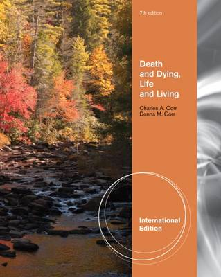 Death and Dying Life and Living - Corr, Charles A., and Nabe, Clyde, and Corr, Donna