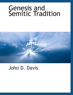 Genesis and Semitic Tradition - Davis, John D