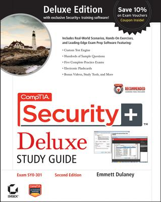 CompTIA Security+ Deluxe Study Guide: Exam SY0-301 - Dulaney, Emmett
