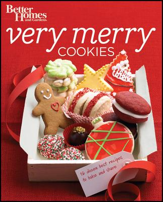 Better Homes & Gardens Very Merry Cookies - Better Homes & Gardens (Compiled by)