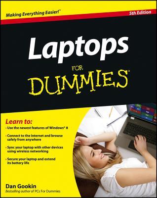 Laptops for Dummies - Gookin, Dan