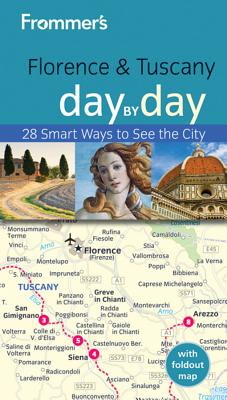 Frommer's Florence & Tuscany Day by Day - Strachan, Donald, Mr.
