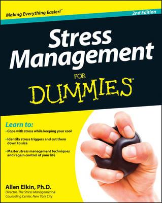 Stress Management for Dummies - Elkin, Allen, Ph.D.