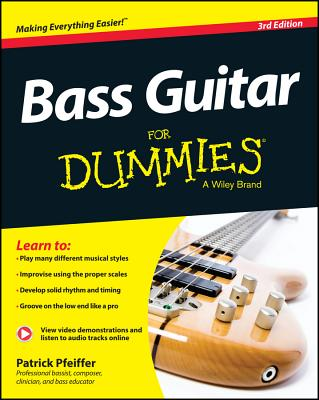 Bass Guitar for Dummies - Pfeiffer, Patrick, and Lee, Will (Foreword by)