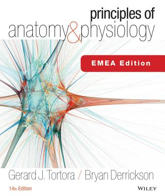 Principles of Anatomy and Physiology - Tortora, Gerard J., and Derrickson, Bryan H.