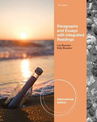 Paragraphs And Essays: With Integrated Readings - Brandon, Lee, and Brandon, Kelly