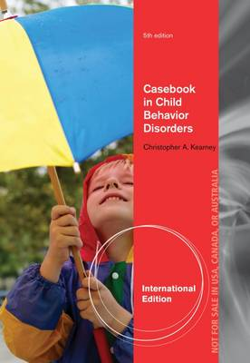 Casebook In Child Behavior Disorders - Kearney, Christopher, Ph.D.
