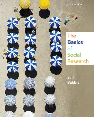 The Basics of Social Research - Babbie, Earl R