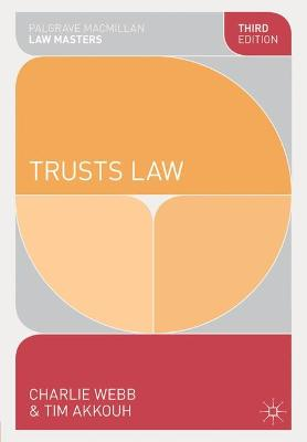 Trusts Law - Webb, Charlie, and Akkouh, Tim
