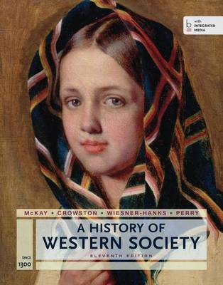 A History of Western Society since 1300 - McKay, John P., and Hill, Bennett David, and Buckler, John