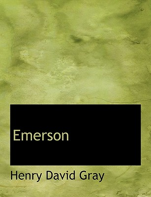 Emerson - Gray, Henry David