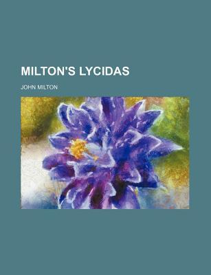 Milton's Lycidas - Milton, John, Professor