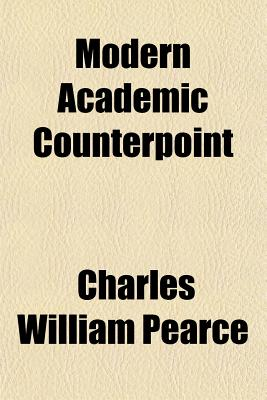 Modern Academic Counterpoint - Pearce, Charles William