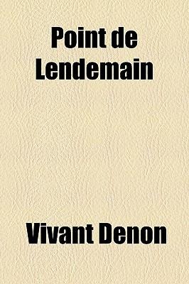 Point de lendemain - Denon, Vivant