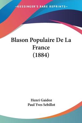 Blason Populaire de La France - Gaidoz, Henri