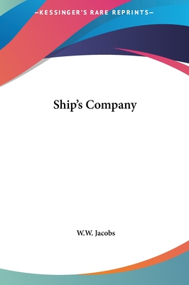 Ship's Company - Jacobs, W W