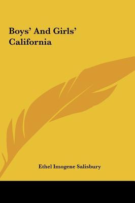 Boys' and Girls' California Boys' and Girls' California - Salisbury, Ethel Imogene