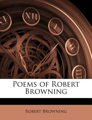 Poems of Robert Browning - Browning, Robert