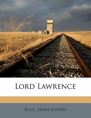 Lord Lawrence - Joseph, Ellis James