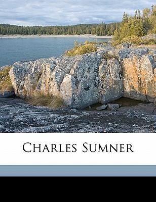 Charles Sumner - Haynes, George Henry