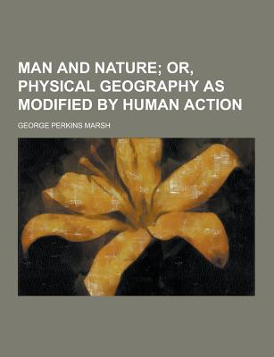 george perkins marsh man and nature relationship