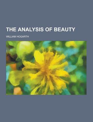 The Analysis of Beauty - Hogarth, William
