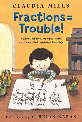 Fractions = Trouble! - Mills, Claudia