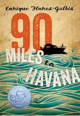 90 Miles to Havana - Flores-Galbis, Enrique