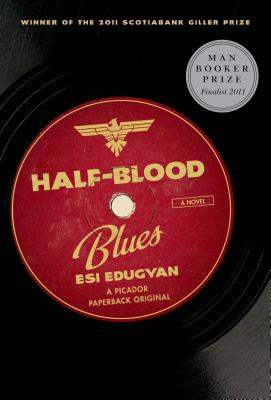 Half-Blood Blues - Edugyan, Esi