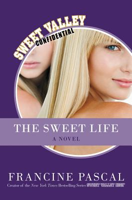 The Sweet Life: The Serial - Pascal, Francine
