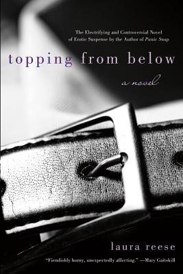 Topping from Below - Reese, Laura