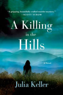 A Killing in the Hills - Keller, Julia