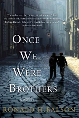 Once We Were Brothers - Balson, Ronald H