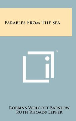 Parables from the Sea - Barstow, Robbins Wolcott