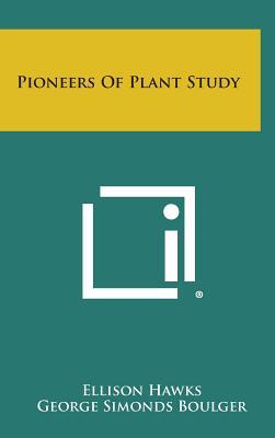 Pioneers of Plant Study - Hawks, Ellison