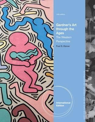 Gardner's Art Through the Ages: The Western Perspective - Kleiner, Fred