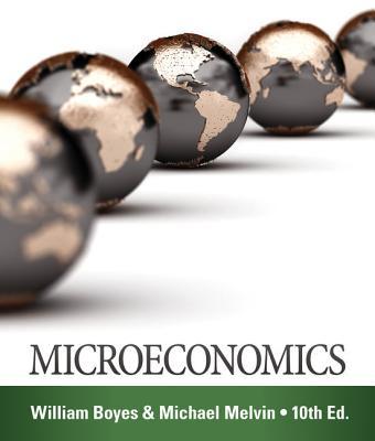 Microeconomics - Boyes, William J., and Melvin, Michael