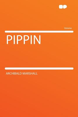 Pippin - Marshall, Archibald