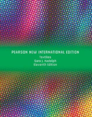 Textiles - Kadolph, Sara J., and Langford, Anna L.