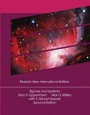 Signals and Systems - Oppenheim, Alan V., and Willsky, Alan S., and Nawab, S. Hamid