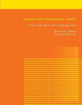 Field and Wave Electromagnetics - Cheng, David K.