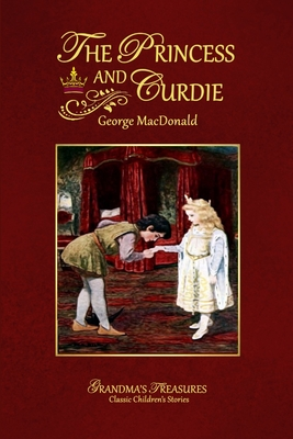 The Princess and Curdie - MacDonald, George, and Treasures, Grandma's