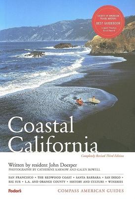 Coastal California - Doerper, John, and Karnow, Catherine (Photographer), and Rowell, Galen A (Photographer)