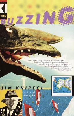 The Buzzing - Knipfel, Jim