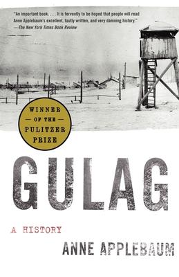 Gulag: A History - Applebaum, Anne, Ms.