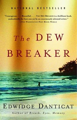 The Dew Breaker - Danticat, Edwidge