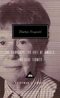 The Bookshop: The Gate of Angels; The Blue Flower - Fitzgerald, Penelope, and Kermode, Frank (Introduction by)