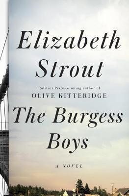 The Burgess Boys - Strout, Elizabeth