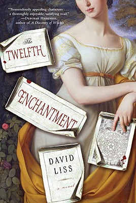 The Twelfth Enchantment - Liss, David